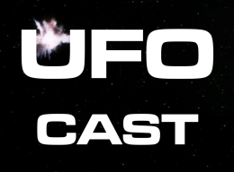 UFOcast – Page 2 – Exploring the world of Gerry Anderson's UFO